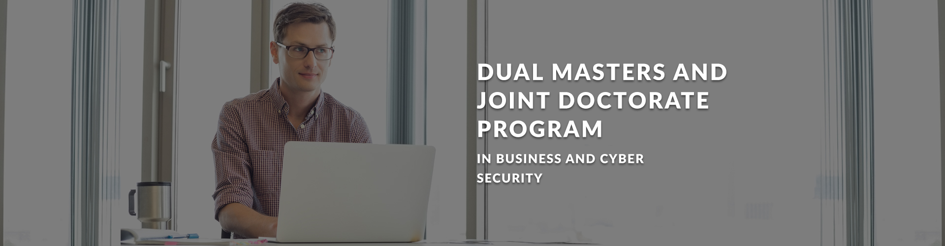 Dual Masters and Joint Doctorate Program