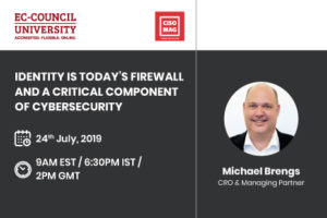 IDENTITY IS TODAY'S FIREWALL AND A CRITICAL COMPONENT OF CYBERSECURITY You