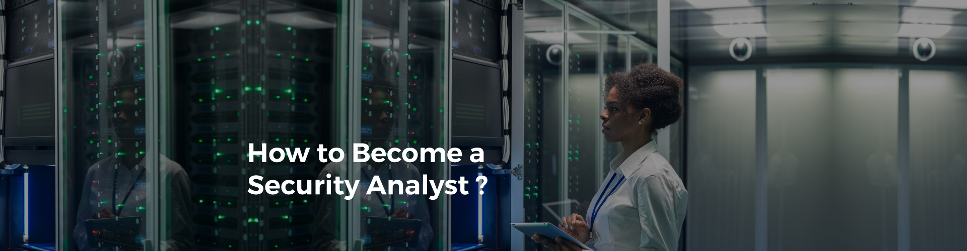 How to Become a Security Analyst?